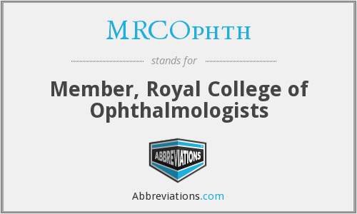 What does MRCOPHTH stand for?