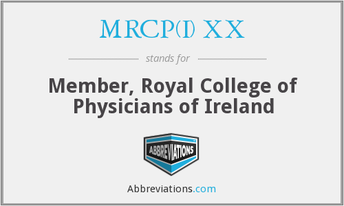 What does MRCP(I) XX stand for?