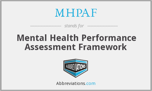 What does MHPAF stand for?