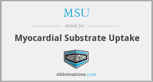 MSU - Myocardial Substrate Uptake