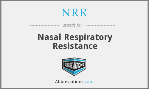 NRR - nasal respiratory resistance