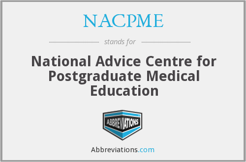 NACPME - National Advice Centre for Postgraduate Medical Education