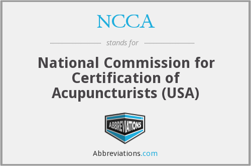 NCCA - National Commission for Certification of Acupuncturists (USA)