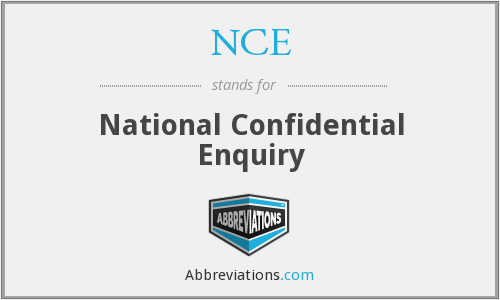 NCE - National Confidential Enquiry
