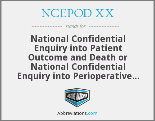 What does NCEPOD XX stand for?