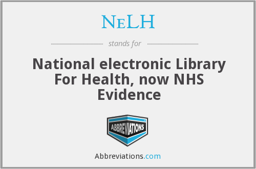NeLH - National electronic Library For Health, now NHS Evidence