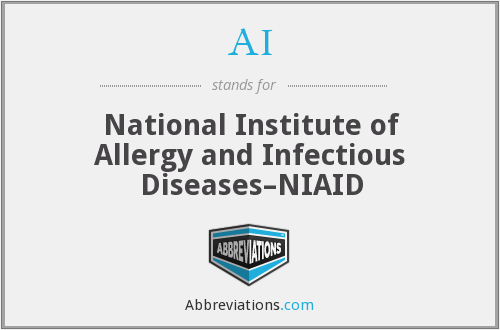 AI - National Institute of Allergy and Infectious Diseases–NIAID