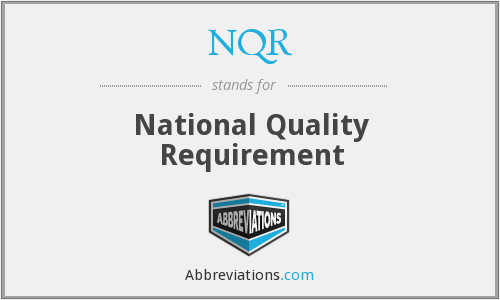 NQR - national quality requirement