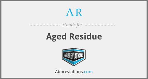 AR - Aged Residue