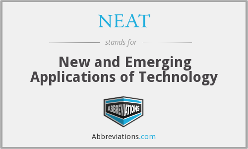 NEAT - New and Emerging Applications of Technology