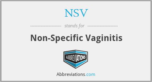 NSV - Non-Specific Vaginitis