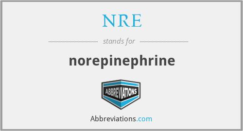 NRE - norepinephrine