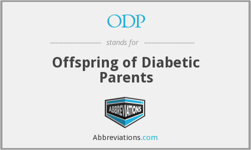 ODP - offspring of diabetic parents