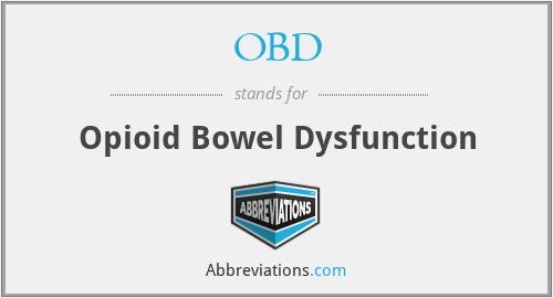 OBD - opioid bowel dysfunction