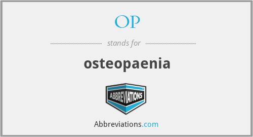 OP - osteopaenia