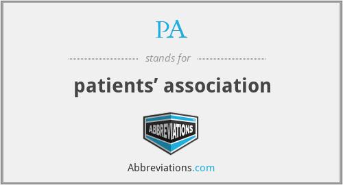 PA - patients' association