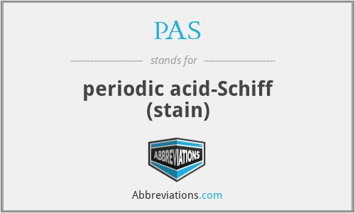 PAS - periodic acid-Schiff (stain)