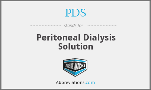 PDS - peritoneal dialysis solution