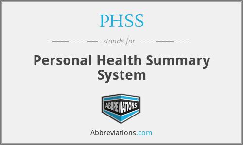 PHSS - Personal Health Summary System