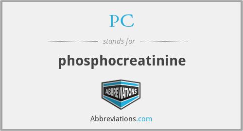 PC - phosphocreatinine