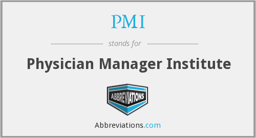 PMI - Physician Manager Institute