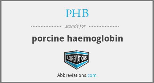 PHB - porcine haemoglobin