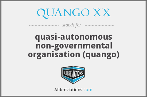 What does QUANGO XX stand for?