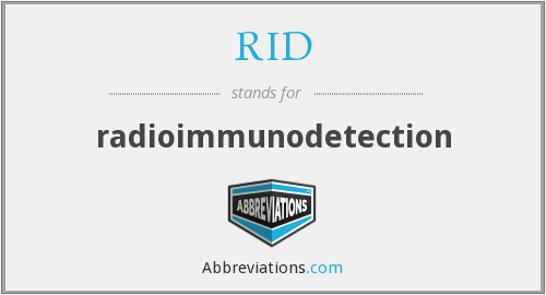 RID - radioimmunodetection