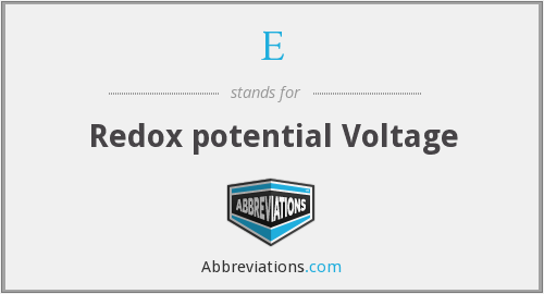 E - Redox potential Voltage