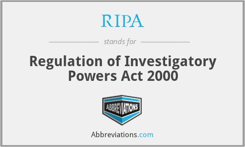 RIPA - Regulation of Investigatory Powers Act 2000