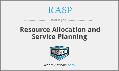 RASP - resource allocation and service planning