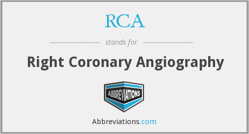 RCA - right coronary angiography