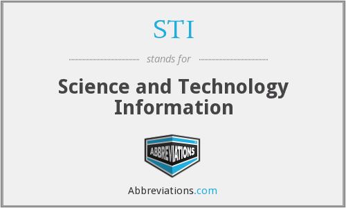 STI - science and technology information
