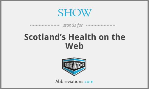 SHOW - Scotland's Health on the Web
