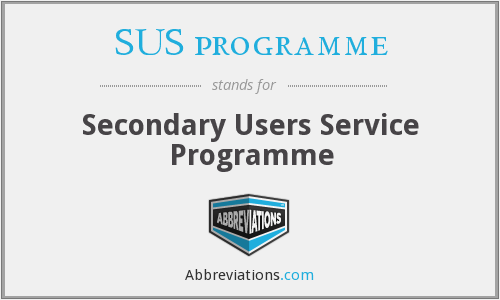 What does SUS PROGRAMME stand for?