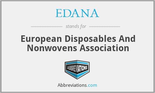 EDANA - European Disposables And Nonwovens Association