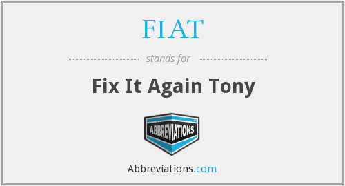 FIAT - Fix It Again Tony