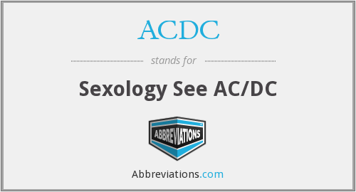 ACDC - Sexology See AC/DC