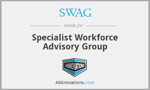 SWAG - Specialist Workforce Advisory Group