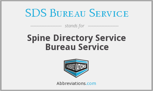What does SDS BUREAU SERVICE stand for?
