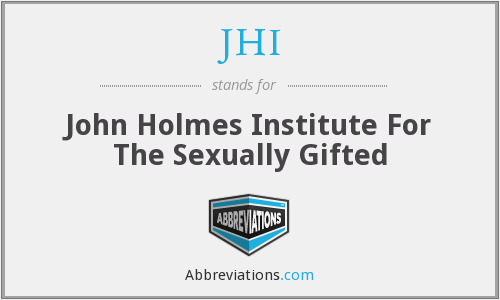 JHI - John Holmes Institute For The Sexually Gifted