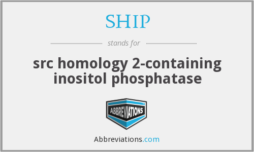 SHIP - src homology 2-containing inositol phosphatase