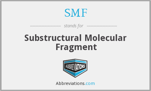 SMF - substructural molecular fragment