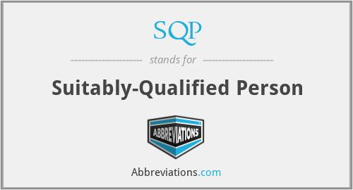 SQP - Suitably-Qualified Person