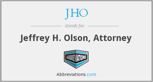 JHO - Jeffrey H. Olson, Attorney