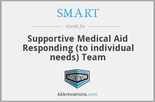SMART - Supportive Medical Aid Responding (to individual needs) Team
