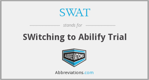 SWAT - SWitching to Abilify Trial