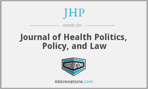 JHP - Journal of Health Politics, Policy, and Law