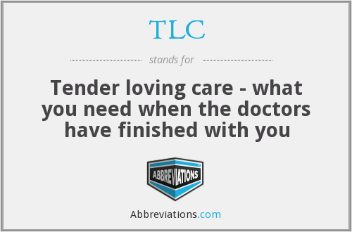 TLC - Tender loving care - what you need when the doctors have finished with you