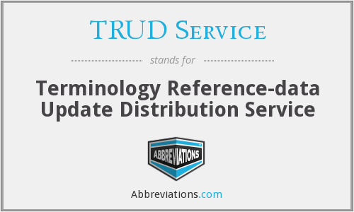 What does TRUD SERVICE stand for?